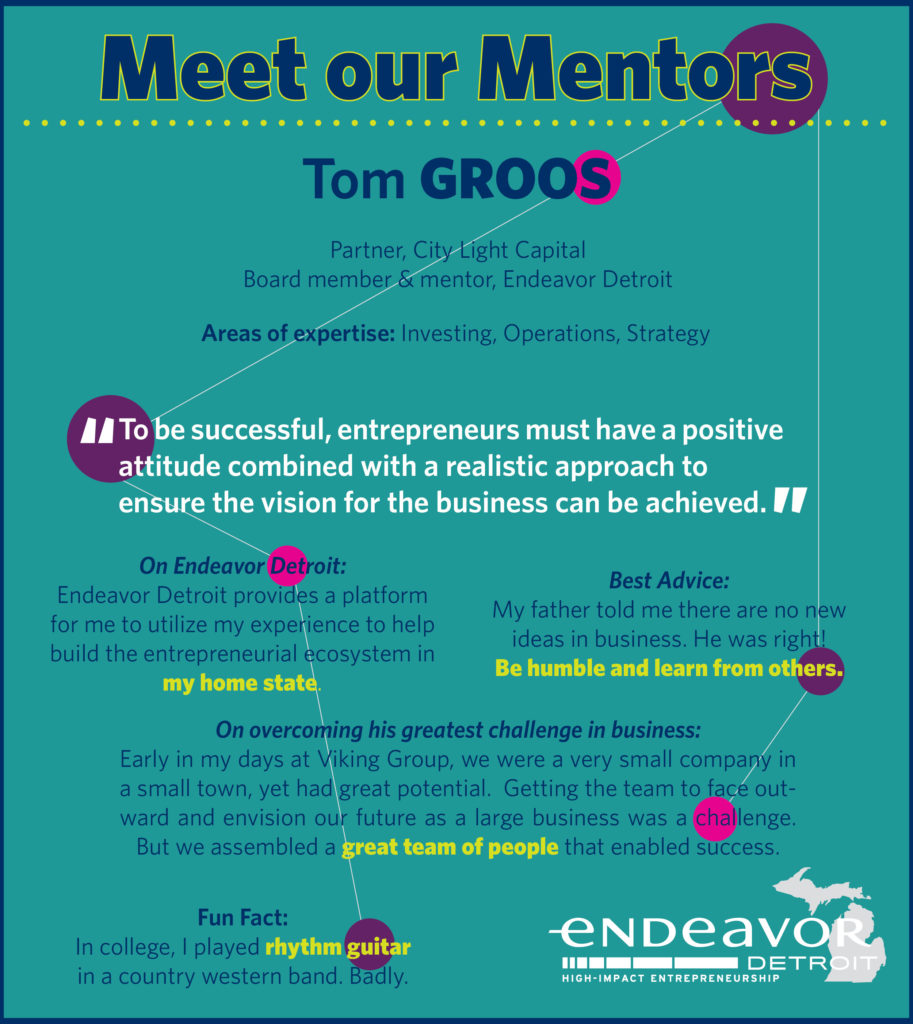 Endeavor Detroit Meet Our Mentors Tom Groos
